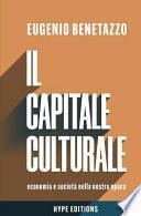 Il Capitale Culturale: Economia E Società Nella Nostra Epoca