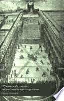 (Il) carnevale romano nelle cronache contemporanee