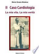 Il Caso Cardiologia