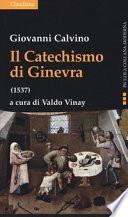 Il catechismo di Ginevra (1537)