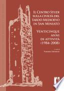 Il Centro studi sulla civiltà del tardo Medioevo in San Miniato
