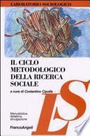 Il ciclo metodologico della ricerca sociale