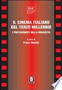 Il cinema italiano del terzo millennio