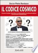 Il codice cosmico. Filosofia occulta, psico-neuro-arithmomedicina. Tra ermeneutica ed epistemologia