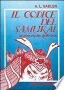 Il codice del samurai. La vera via del guerriero