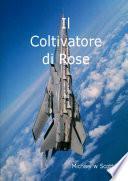 Il Coltivatore Di Rose