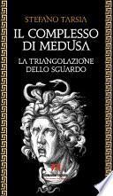 Il complesso di Medusa