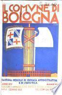 Il comune di Bologna rassegna mensile di cronaca amministrativa e di statistica