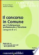 Il concorso in Comune per il collaboratore professionale e l'istruttore categorie B e C