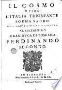 Il Cosmo, ouero L'Italia trionfante poema sacro dell'abate Gio. Carlo Coppola