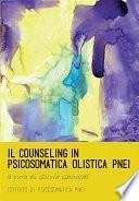 Il counseling in psicosomatica olistica PNEI