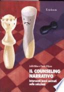 Il counseling narrativo. Interventi brevi centrati sulle soluzioni