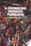 Il counseling sistemico pluralista.