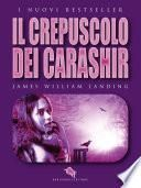 IL CREPUSCOLO DEI CARASHIR