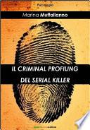 Il criminal profiling del serial killer