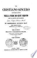 Il cristiano sincero istruito nella fede di Gesu Cristo con la divina rivelazione opera teologico polemico morale Giorgio Hay