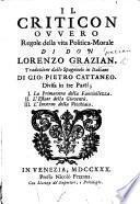 Il Criticon, ovvero regole della vita politica-morale Traduzione dallo Spagnuolo in Italiano di G. P. Cattaneo