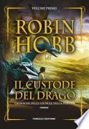 Il custode del drago. Cronache delle giungle della pioggia