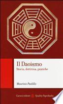 Il daoismo. Storia, dottrina, pratiche