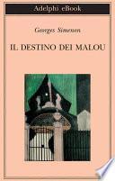 Il destino dei Malou