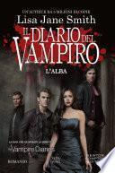 Il diario del vampiro. L'alba