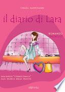 Il diario di Lara. Una single cosmocomica alla ricerca della felicità