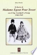 Il diario di madame Egout Pour Sweet con il sig. Gurdjieff a Parigi 1948-1949