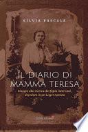Il diario di mamma Teresa