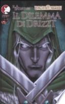 Il dilemma di Drizzt. Forgotten realms