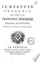 Il diluvio tragedia del rev. p. d. Francesco Ringhieri monaco olivetano, riveduta e corretta dallo stesso