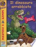 Il dinosauro arrabbiato. Scooby-Doo!