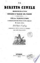 Il diritto civile spiegato secondo l'ordine del codice