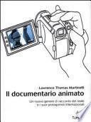 Il documentario animato. Un nuovo genere di racconto del reale e i suoi protagonisti internazionali