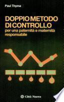 Il doppio metodo di controllo per la pianificazione delle nascite