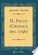 Il Falco (Cronaca del 1796) (Classic Reprint)