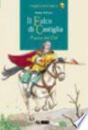 Il falco di Castiglia. Poema del Cid