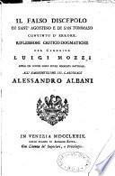 Il falso discepolo di Sant'Agostino e di San Tommaso convinto d'errore. Riflessioni critico-dogmatiche del canonico Luigi Mozzi,...