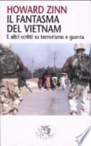 Il fantasma del Vietnam. E altri scritti su terrorismo e guerra