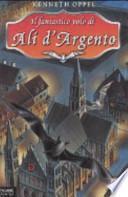 Il fantastico volo di Ali d'Argento