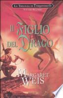 Il figlio del drago. La trilogia di Dragonworld
