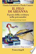 Il filo di Arianna. Il posto della scrittura nella psicoanalisi