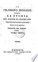 Il filosofo Inglese ossia la storia del signor di Cleveland, figliuolo naturale di Cronvello, scritta da lui medesimo. Trad. dal Francese