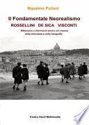 Il Fondamentale Neorealismo: Visconti, Rossellini, De Sica