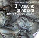 Il Foppone di Novara. Storia del cimitero cittadino. Ediz. illustrata