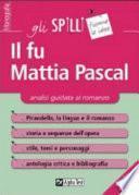 Il fu Mattia Pascal. Analisi guidata al romanzo