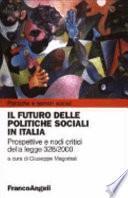Il futuro delle politiche sociali in Italia