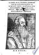 Il Genesi Di M. Pietro Aretino Con La Visione Di Noe Ne La Qvale Vede I Misterii Del Testamento Vecchio E Del Nvovo. Diviso In Tre Libri. Nvovamente Impresa