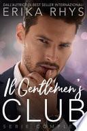 Il Gentlemen's Club, la Serie Completa