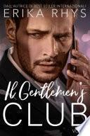 Il Gentlemen's Club, volume tre