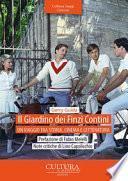 Il giardino dei Finzi Contini. Un viaggio tra storia, cinema e letteratura